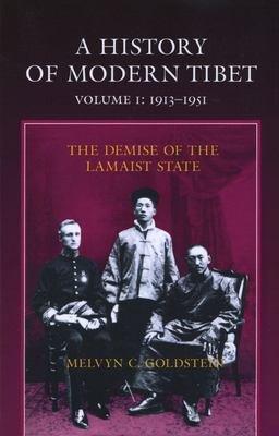 A History of Modern Tibet  1913 1951