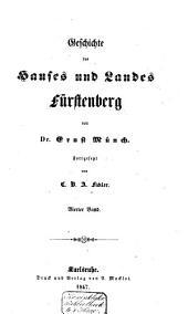 Geschichte des Hauses und Landes Fürstenbergs: aus Urkunden und den besten Quellen, Band 4