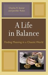 A Life In Balance Book PDF