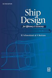 Ship Design for Efficiency and Economy: Edition 2