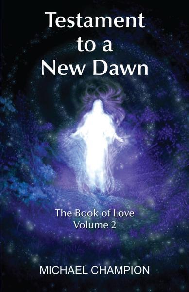 Testament to a New Dawn
