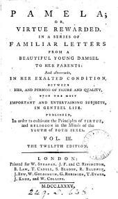 Pamela: or, Virtue rewarded [by S. Richardson]. [Another]: Volume 3