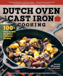 Dutch Oven and Cast Iron Cooking, Revised and Expanded Second Edition