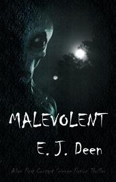 Malevolent: Alien Contact Thriller