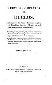 Oeuvres complètes de Duclos: Volume6
