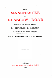The Manchester and Glasgow road: this way to Gretna Green, Volume 2