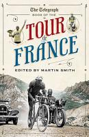 The Daily Telegraph Book of the Tour de France PDF