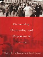 Citizenship  Nationality and Migration in Europe PDF