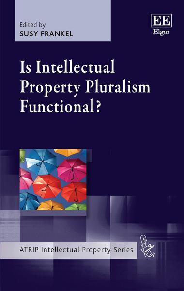 Is Intellectual Property Pluralism Functional  PDF