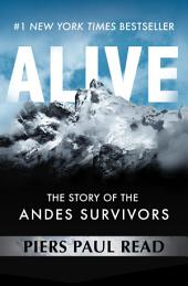 Alive: The Story of the Andes Survivors