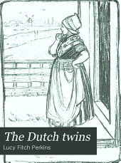 The Dutch Twins: Part 1911