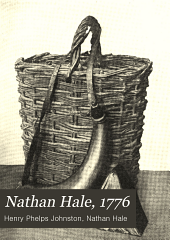 Nathan Hale, 1776: Biography and Memorials