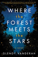 Download Where the Forest Meets the Stars Book