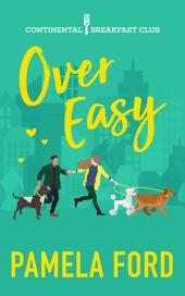 Over Easy: The Continental Breakfast Club, book 1