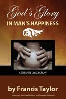 God   s Glory in Man   s Happiness PDF