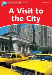 A Visit to the City (Dolphin Readers Level 2)