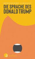 Die Sprache des Donald Trump PDF