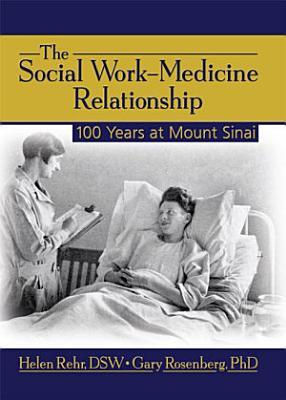 The Social Work Medicine Relationship