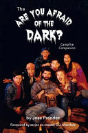 The Are You Afraid of the Dark Campfire Companion
