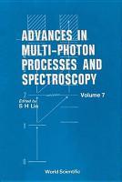 Advances in Multi Photon Processes and Spectroscopy PDF