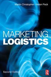 Marketing Logistics: Edition 2