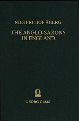 The Anglo Saxons in England PDF