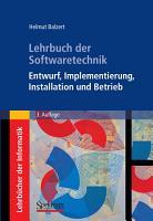 Lehrbuch der Softwaretechnik  Entwurf  Implementierung  Installation und Betrieb PDF