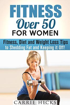 Fitness Over 50 for Women  Fitness  Diet and Weight Loss