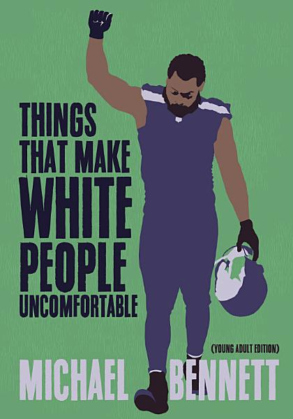 Download Things That Make White People Uncomfortable  Adapted for Young Adults  Book