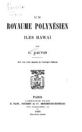Un royaume polynésien: Îles Hawaï