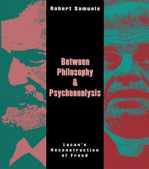 Between Philosophy and Psychoanalysis