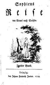 Sophiens Reise von Memel nach Sachsen: Band 2