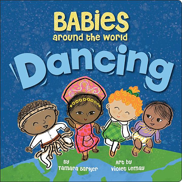 Download Babies Around the World  Dancing Book