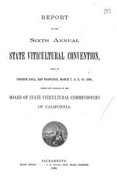 Report of the ... Annual State Viticultural Convention: Volume 6