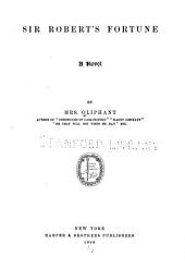 Sir Robert's Fortune: A Novel
