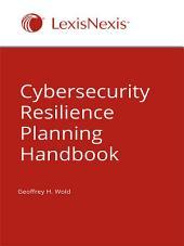Cybersecurity Resilience Planning Handbook