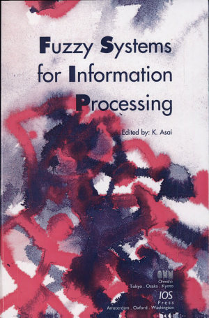 Fuzzy Systems for Information Processing