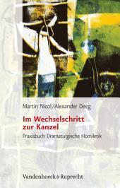Im Wechselschritt zur Kanzel: Praxisbuch Dramaturgische Homiletik, Ausgabe 2