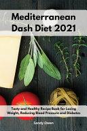 Mediterranean Dash Diet 2021