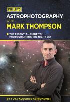 Philip s Astrophotography With Mark Thompson PDF
