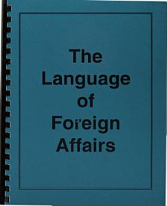 The Language of Foreign Affairs Book