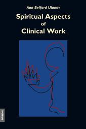 Spiritual Aspects of Clinical Work