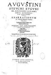 Augustini Steuchi Eugubini... Enarrationum in Psalmos pars prima...