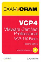 VCP4 Exam Cram: VMware Certified Professional, Edition 2