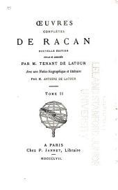 Œuvres complètes de Racan: Volume2