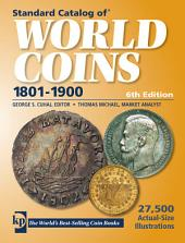 Standard Catalog of World Coins, 1801-1900: Edition 6