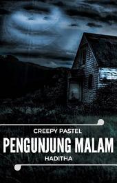 Pengunjung Malam - Creepy Pastel (Snackbook)