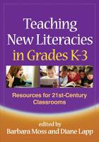 Teaching New Literacies in Grades K 3 PDF