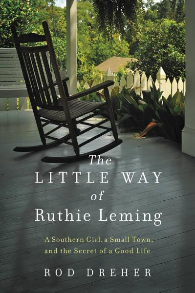 Download The Little Way of Ruthie Leming Book
