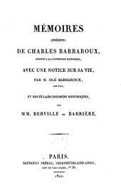 Mémoires (inédits) de Charles Barbaroux, député à la Convention Nationale: avec des éclaircissemens historiques